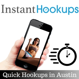 Quick Hookups in Austin